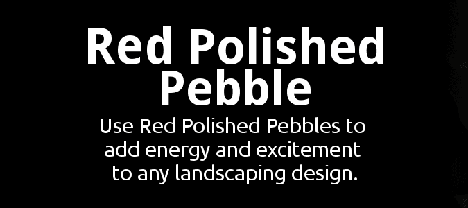 Red Polished Pebble Description
